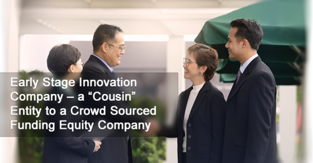 "Early Stage Innovation Company – a ""Cousin"" Entity to a Crowd Sourced Funding Equity Company"