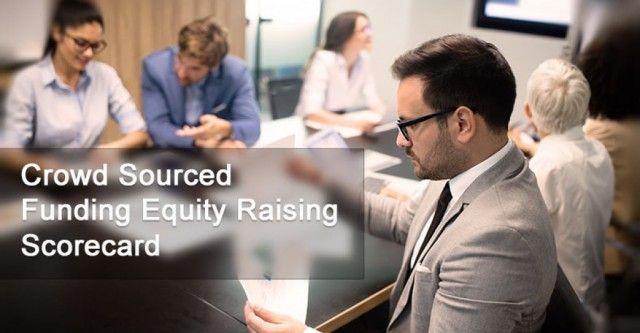 Crowd Sourced Funding Equity Raising Scorecard