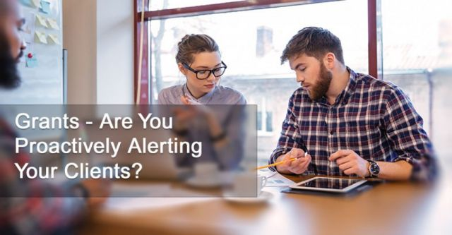 Grants - Are You Proactively Alerting Your Clients