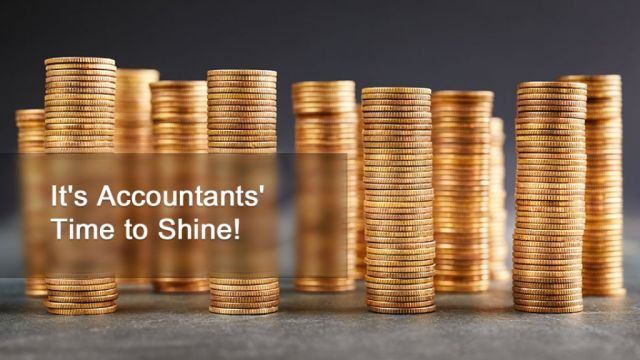 It's Accountants' Time to Shine
