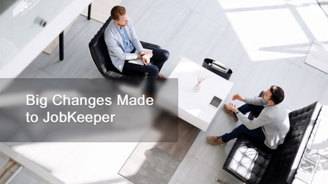 Big Changes Made To JobKeeper