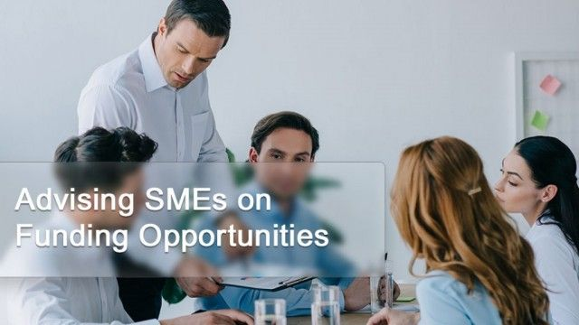 Advising SMEs On  Funding Opportunities
