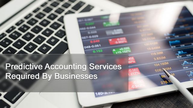 Predictive Accounting Services  Required By Businesses