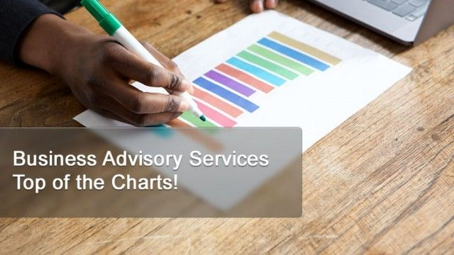 Business Advisory Services  Top of the Charts!