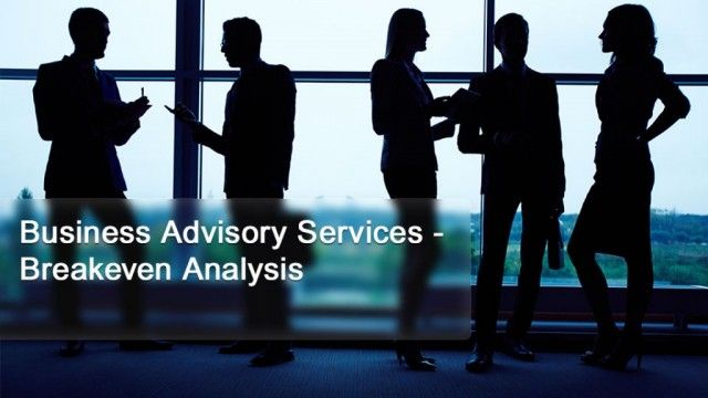Business Advisory Services - Breakeven Analysis