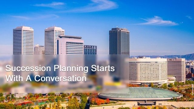 Succession Planning Starts With A Conversation