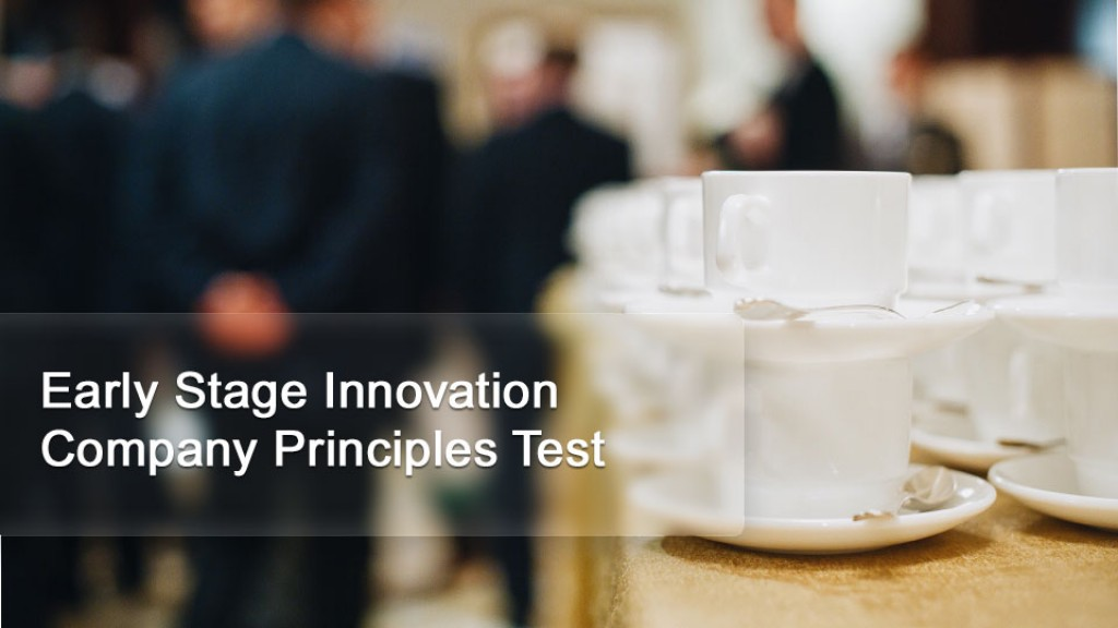 Early Stage Innovation Company Principles Test