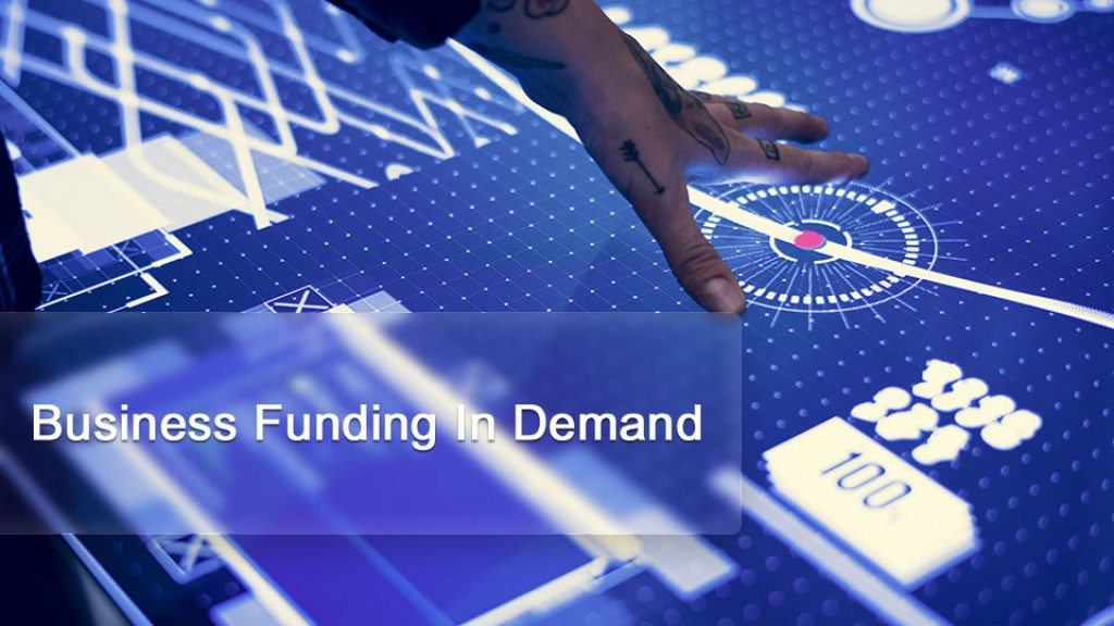Business Funding In Demand