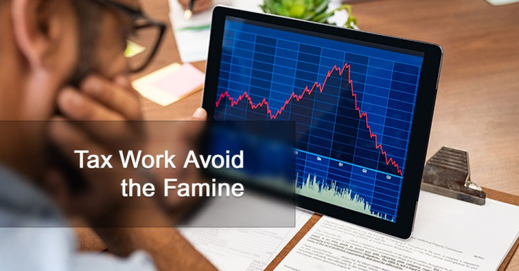 Tax Work Avoid the Famine